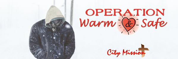 City Mission Operation Warm & Safe